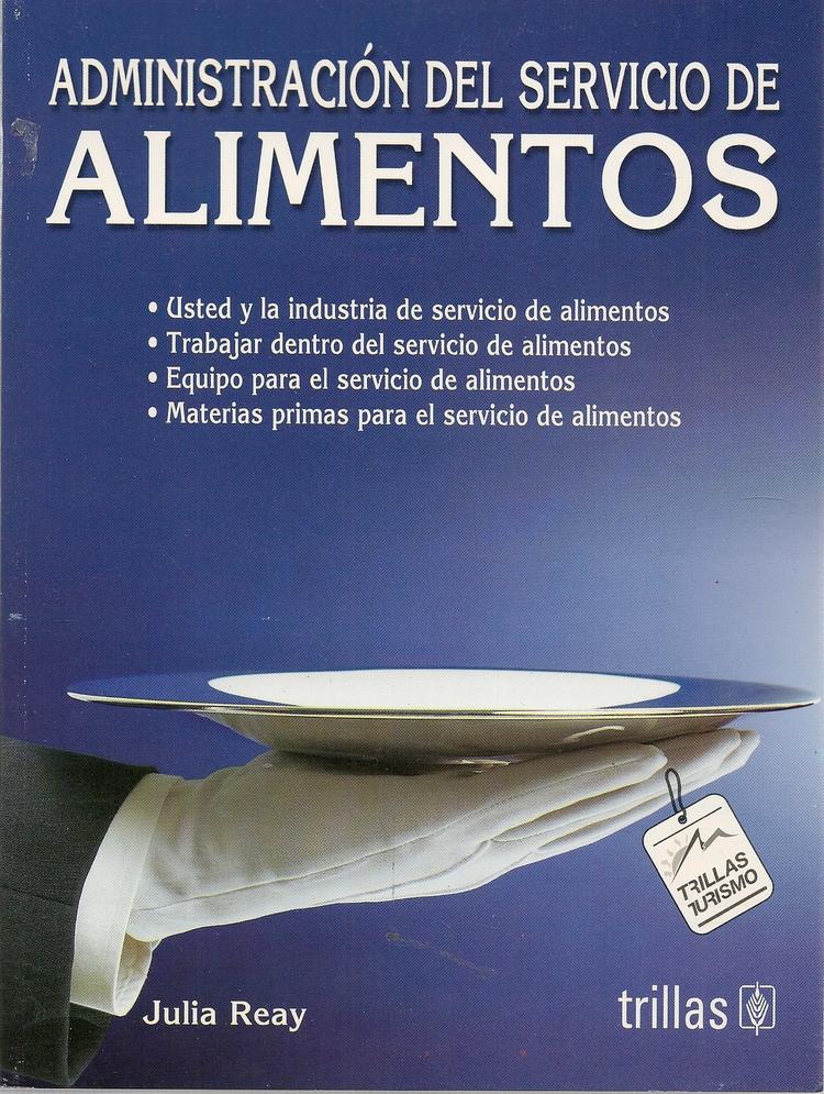 Administracion del servicio de a Alimentos