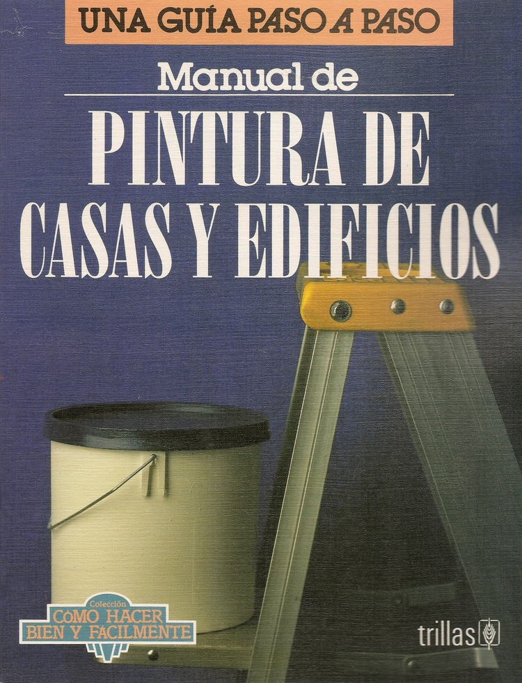 Manual de Pintura de Casas y Edificios