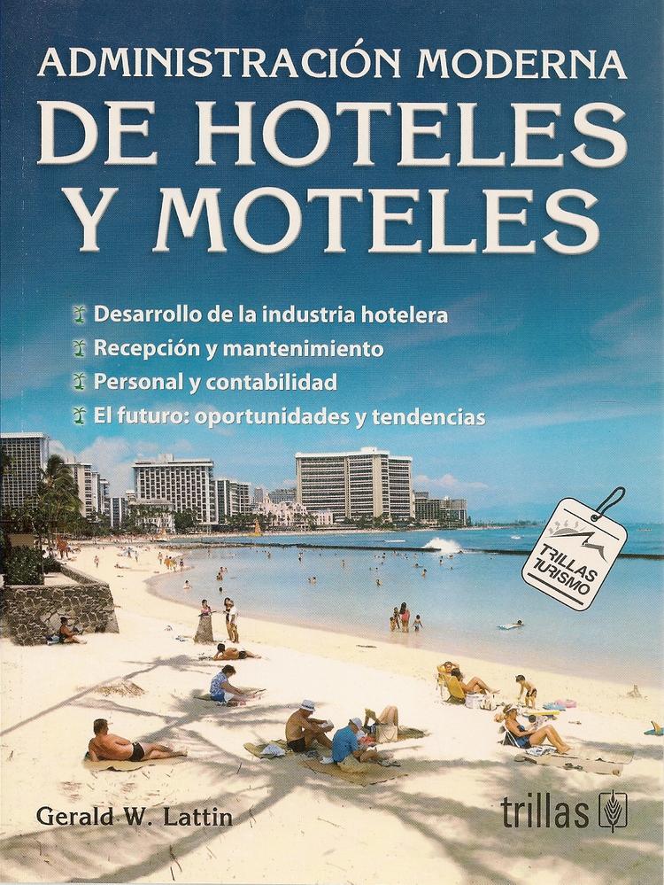 Administracion moderna de Hoteles y Moteles