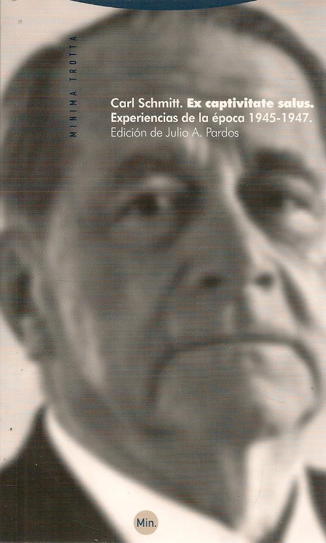 Ex captivitate salus. Experiencias de la época 1945 - 1947