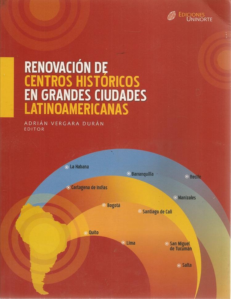 Renovación de centros históricos en grandes ciudades Latinoaméricanas