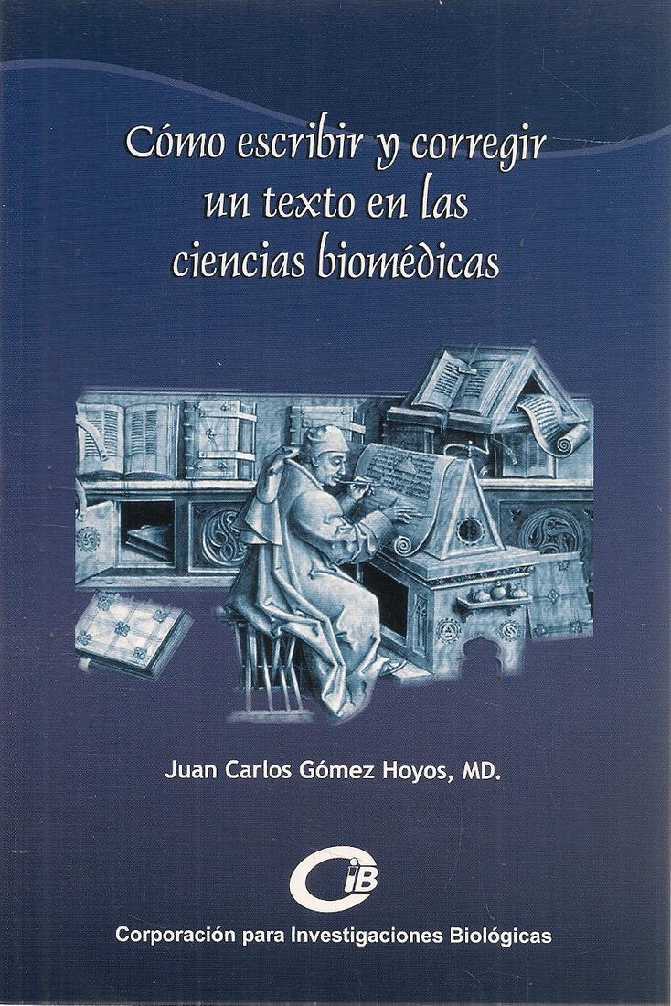 Como escribir y corregir un texto en las ciencias biomédicas