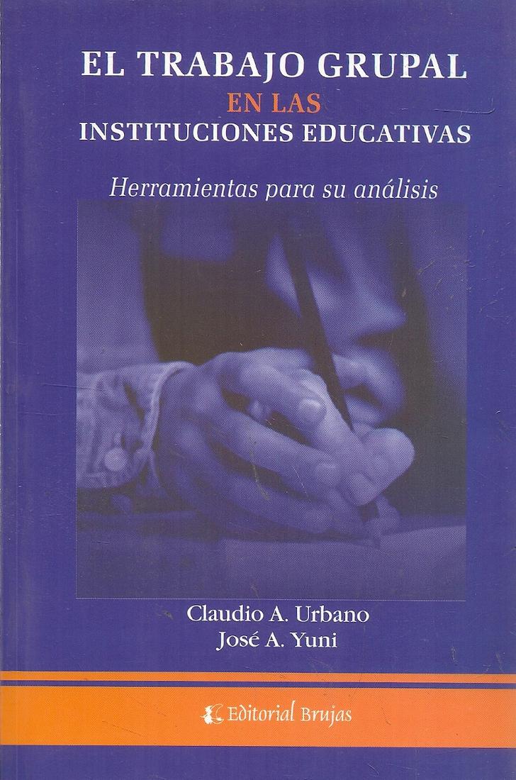 El trabajo grupal en las instituciones educativas