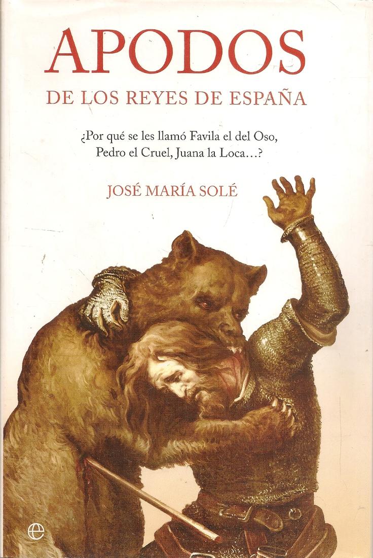 Apodos de los Reyes de España