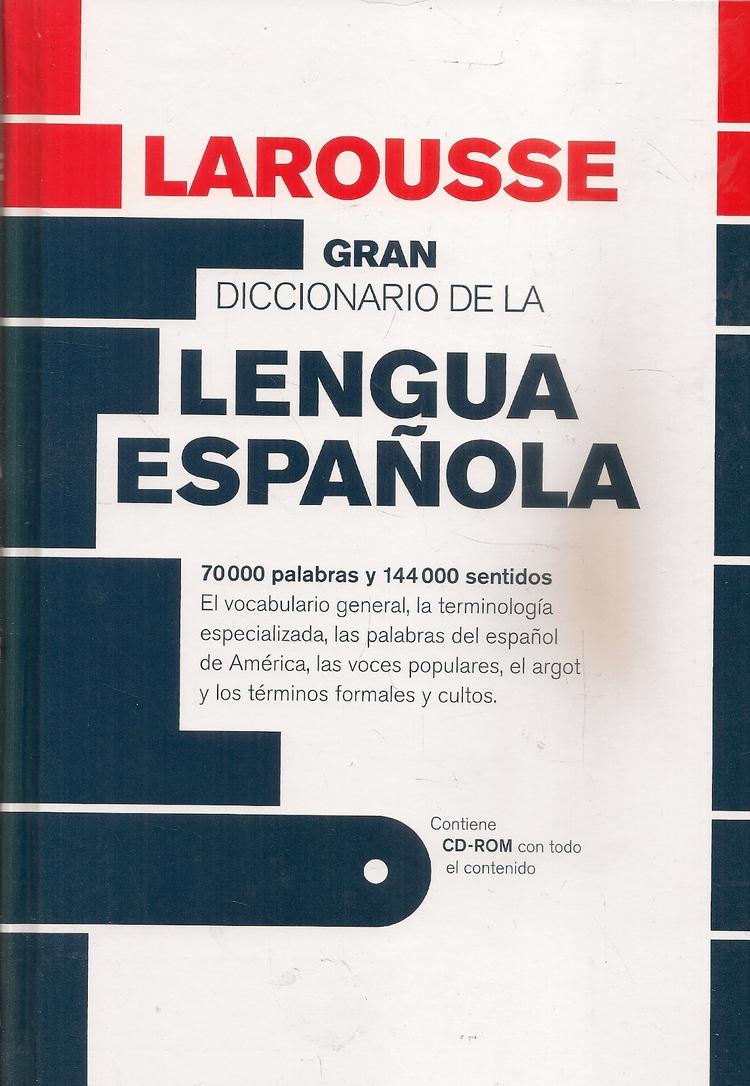 Larousse Gran Diccionario de la Lengua Española