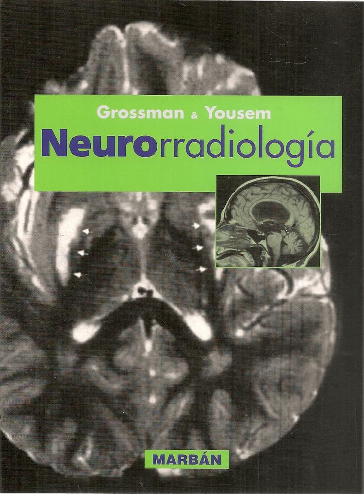 Neurorradiología Grossman y Yousem