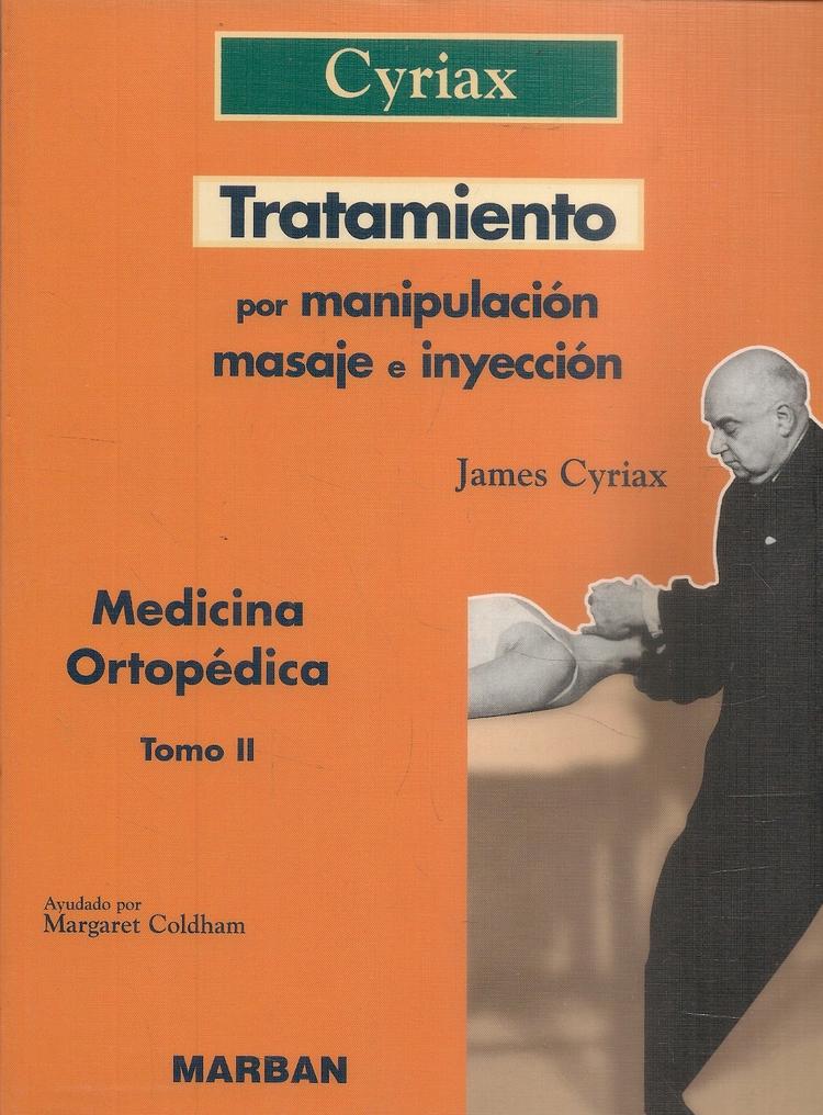 Tratamiento por Manipulación. Masaje e inyecciones - Tomo 2