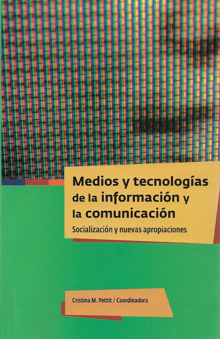 Medios y tecnologías de la información y la comunicación