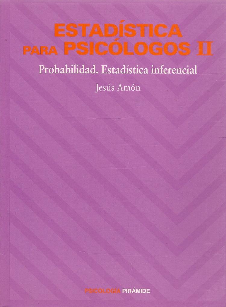 Estadística para psicólogos II