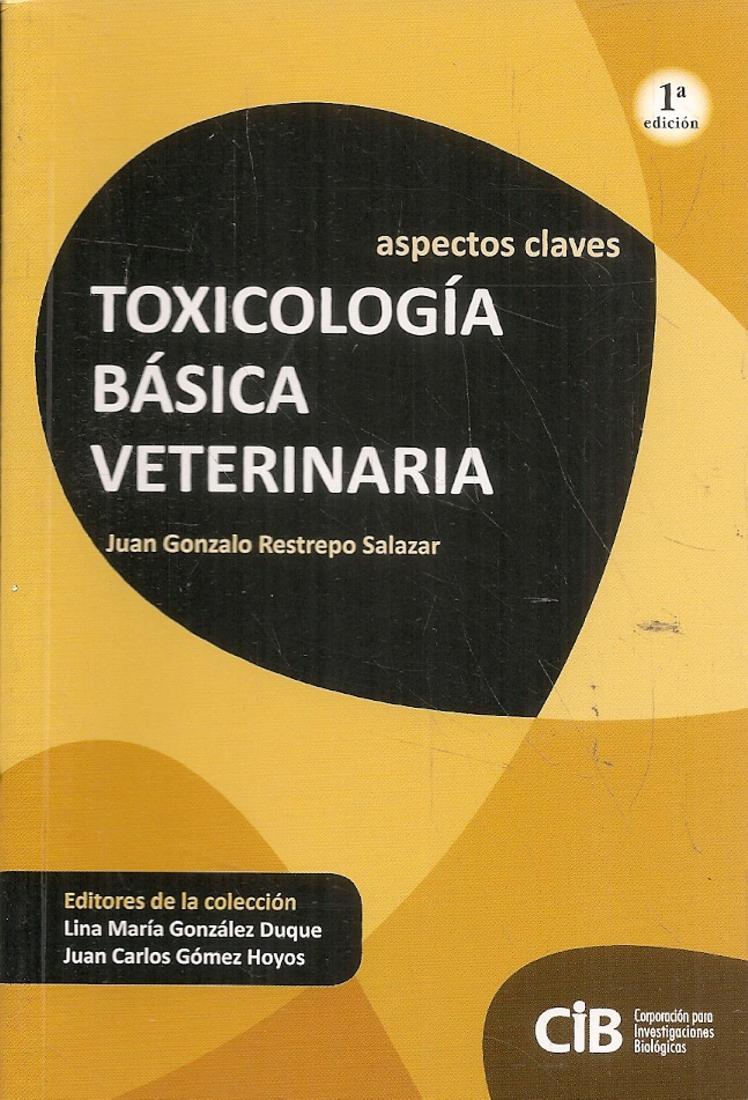 Toxicología Básica Veterinaria
