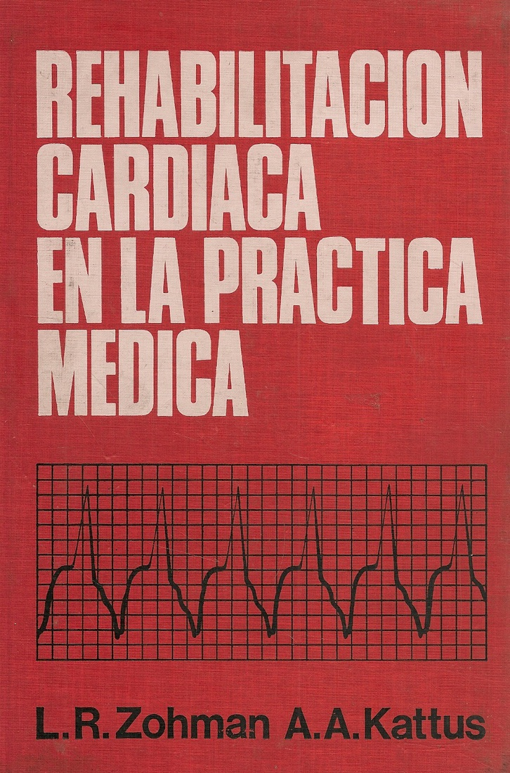 Rehabilitacion Cardiaca en la Practica Medica