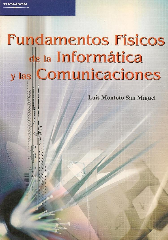 Fundamentos Fisicos De La Informatica Y Las Comunicaciones Ediciones Técnicas Paraguayas
