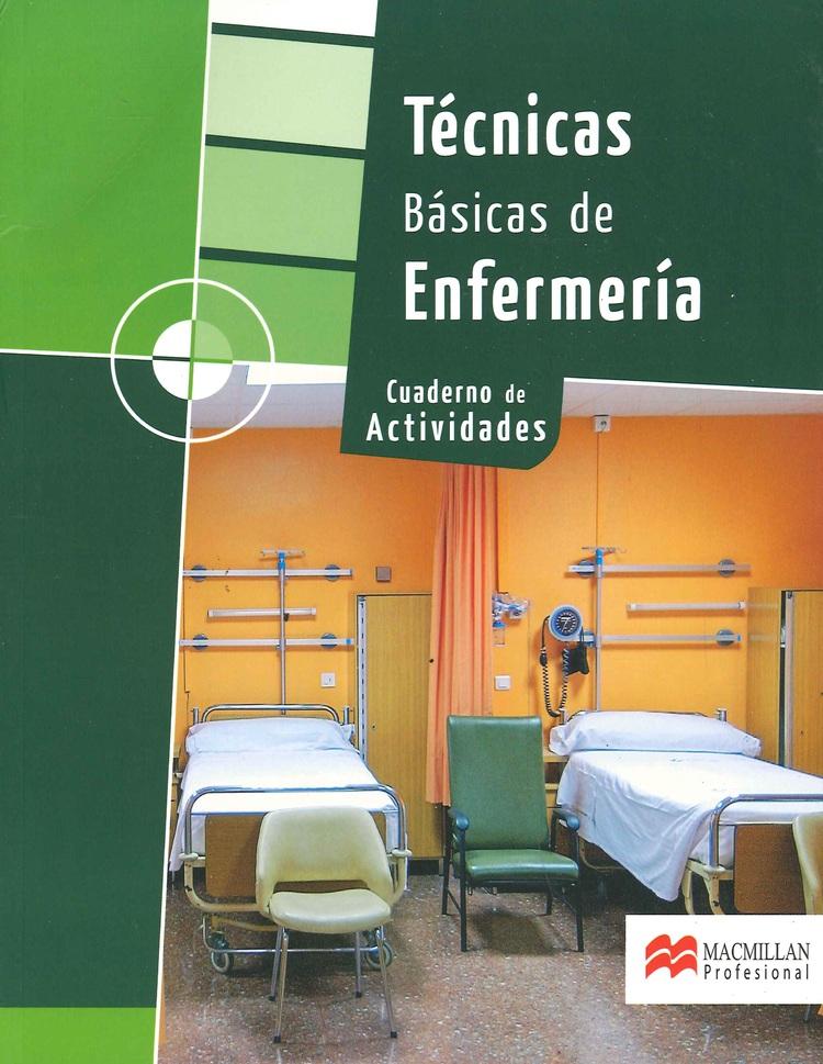 Técnicas Básicas de Enfermería y Cuaderno de Actividades - 2 Tomos