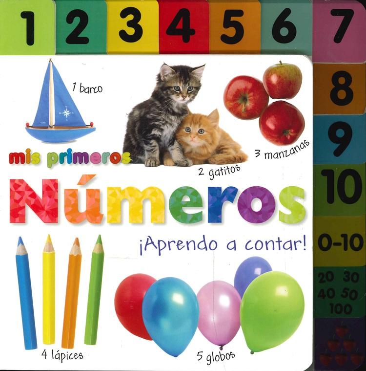 Mis primeros Números ¿ Aprendo a contar !