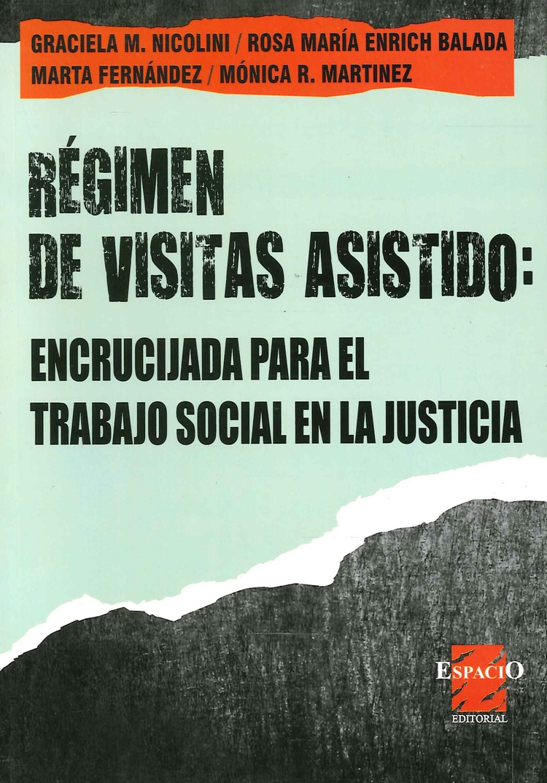 Régimen de Visitas Asistido: Encrucijada para el trabajo social en la justicia