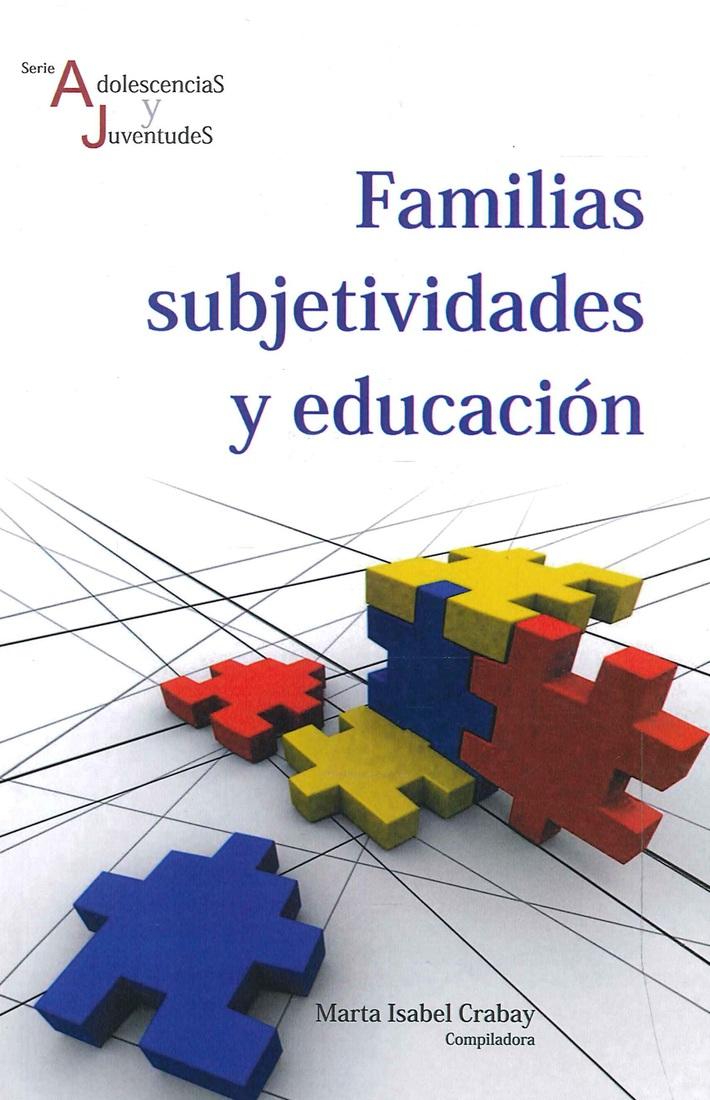 Familias subjetividades y educación